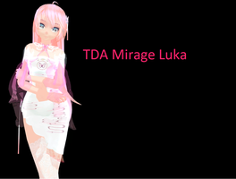 TDA Mirage Luka DL by Mystic-MMD