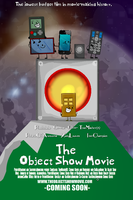 The Object Show Movie Theatrical Poster by ThaPotatoOfAwesome
