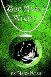 The Magic Within Book Cover Design by TeaRoseMoon