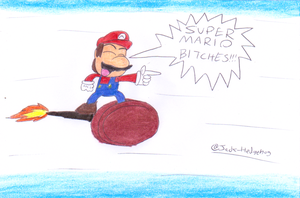 Super Mario Bitches!!!! by Jack-Hedgehog