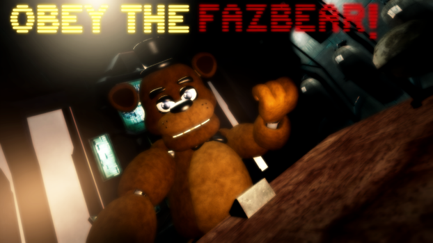 Obey The Fazbear by supersonic2233