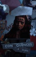 Consequences | WATTPAD COVER by neaekis