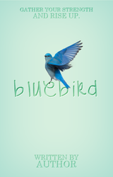 Bluebird - Wattpad Cover (PREMADE) by OutOfStyle13