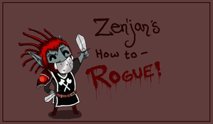 Zenjan the Rogue by NameFail