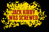 Jack Kirby Was Screwed