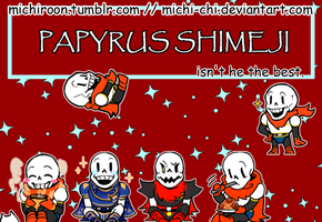 Papyrus Shimeji (UNDERTALE) by Michi-chi