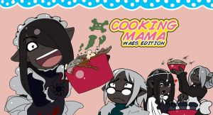 Cooking mama waes edition by drowtales