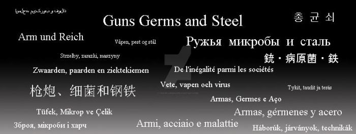 Guns Germs and Steel by ChaircarMao