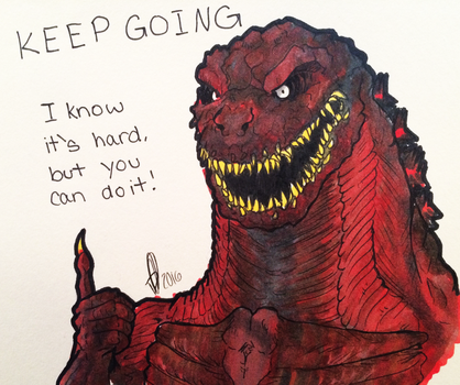 Motivational shin godzilla by Daikaiju-Danielle
