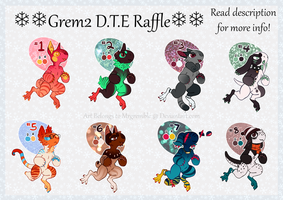 GREM2 D.T.E (DRAW TO ENTER) RAFFLE EVENT (CLOSED) by MrGremble