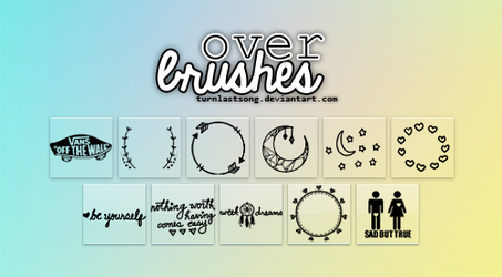 Over Brushes by turnlastsong
