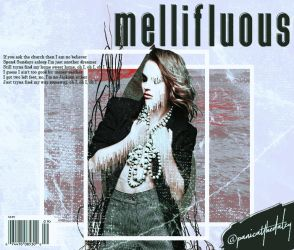mellifluous by panicatthedalzy