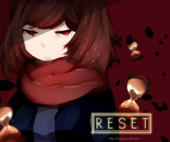 ..I don't care even if I reset hundred times.. by kiacii-official