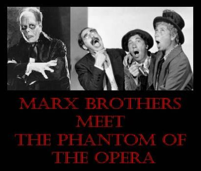 Marx Brothers meet Phantom of the Opera by Lordwormm