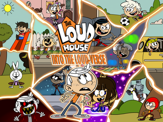 The Loud House: Into The Loud-Verse by ArtIsMyMarc