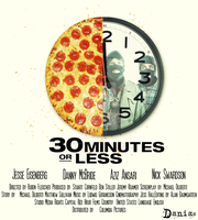 30 minutes or less Poster by daniacdesign
