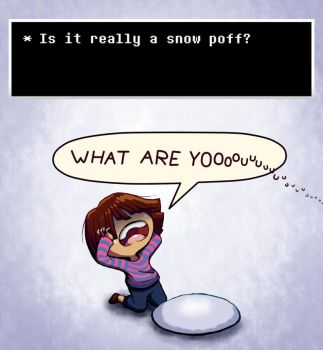 Undertale - 'Is it really a snow poff?' by Takeshre