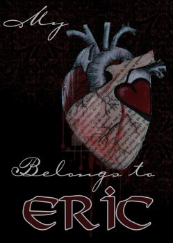 My Heart Belongs To Eric by VampireCraftin