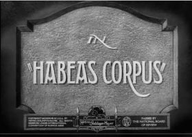 Habeus Corpus Intertitles by PRR8157