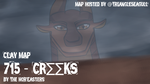 715 - Creeks   Clay MAP [open] by TriangleSeagull