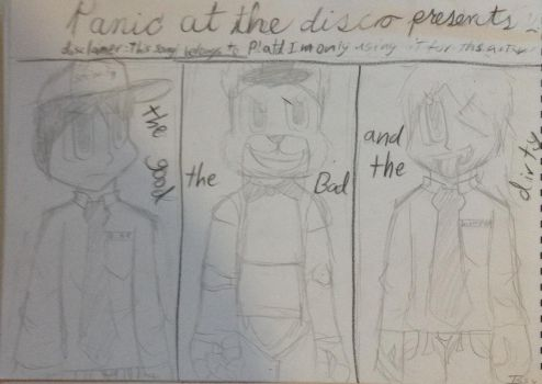 The good the bad and the dirty, p!atd  by IssyInked