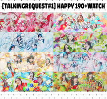 [TALKINGREQUEST#1] HAPPY 190+WATCH by Sarah-Cucheo