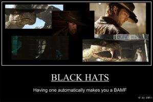 Black Hats Motivational Poster by ZuviosGemini