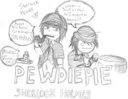 Sherlock Holmes PEWDIEPIE and CRY by Shadow-chan15