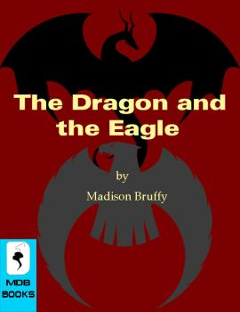 The Dragon and the Eagle by mdbruffy