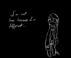 just because I'm different by Rayne-Is-Butts