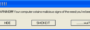 Weed Error Message by AkatsukiMember4Ever