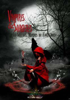Vampires and Sorcieres by Miss-Arcantane