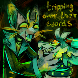 11. Tripping Over Their Words by geckoZen