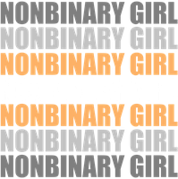 Nonbinary Girl Typography by Pride-Flags