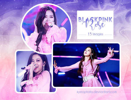 [PHOTOPACK 010] BLACKPINK ROSE by kyeoptata