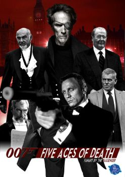 007 FIVE ACES OF DEATH by christiangmarra
