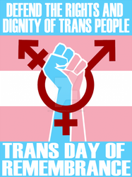 Transgender Day of Rememberence by huchzermeierm