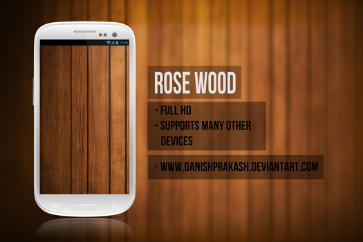 Rose Wood by danishprakash