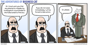 The Adventures of Business Cat - Impediment by tomfonder