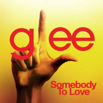 Musica|Glee |Somebody to Love by GleeEdition-Project