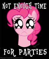 Not enough time for parties by FilPaperSoul