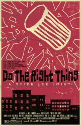 Do The Right Thing Poster by markwelser