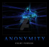 ANONYMITY by colbyfurniss
