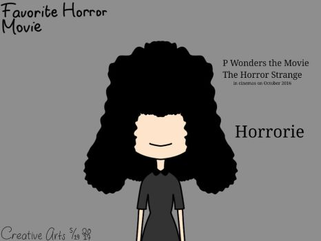 P Wonders the Movie: The Horror Strange: Horrorie by CreativeArts723