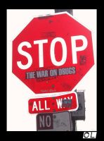 Stop the War on Drugs by OneLove2102