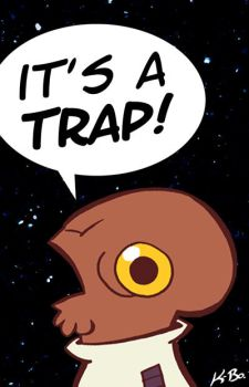 'It's A Trap' Badge by kevinbolk