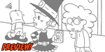Wilfreda the Wanna-Be Witch e9 - Preview by megawackymax