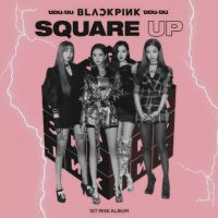BLACKPINK DDU-DU DDU-DU / SQUARE UP album cover #2 by LEAlbum