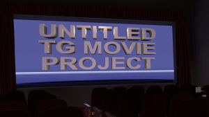 Untitled TG Movie Project -- An Announcement by danielsangeo