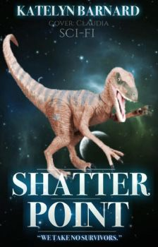 BC: Shatter Point by claudiastanford